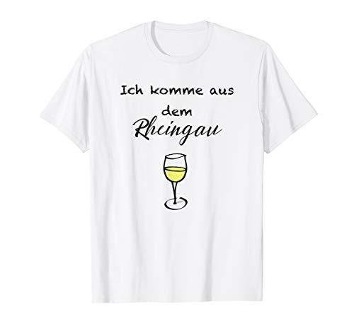 Ich Komme Aus Dem Rheingau Mit Weinglas T-Shirt