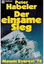 Der einsame Sieg: Mount Everest '78 (Goldmann-Taschenbuch) (German Edition)