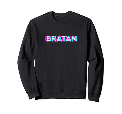 BRATAN Balkan Spruch Bruder Anaglyph Serbischer Slang Sweatshirt