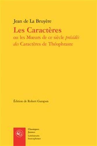 Les Caracteres (Classiques Jaunes, Band 482)