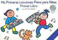 Mis Primeras Lecciones Piano Para Ni Os Primer Libro Pf Book / Cd: Noten, CD für Klavier: Piano Para NiñOS