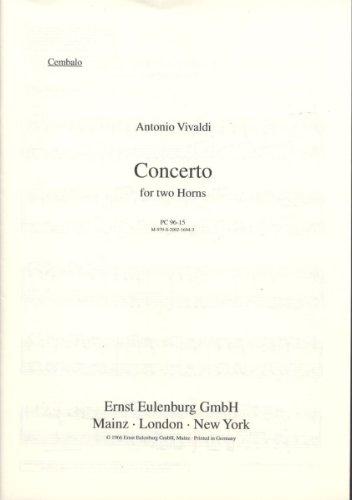 Concerto F-Dur: op. 47/6. RV 539/PV 321. 2 Hörner, Streicher und Basso continuo. Cembalo. (Prae Classica)