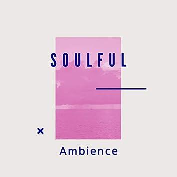 2020 Soulful Ambience