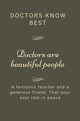 Doctors know best :notbook: This Notebook/Journal Is Specially Made For A Person Who Loves Writing