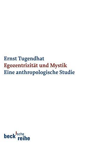 Egozentrizität und Mystik: Eine anthropologische Studie