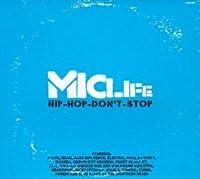 MICLIFE-HIP HOP DON'T STOP