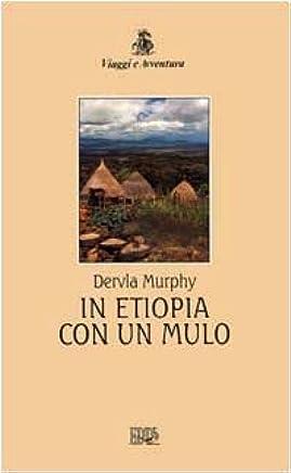 In Etiopia con un mulo