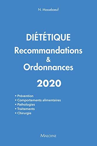 Diététique : Recommandations & ordonnances