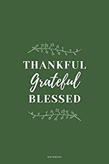 Thankful Grateful Blessed: Cute Autumn Fall Seasonal Small Notebook To Write In, 120 Lined Pages, Perfect for Present or Gift
