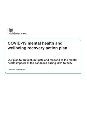 COVID-19 mental health and wellbeing recovery action plan