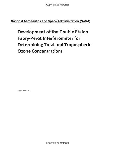 Development of the Double Etalon Fabry-Perot Interferometer for Determining Total and Tropospheric Ozone Concentrations