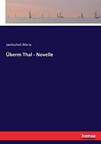 Überm Thal - Novelle