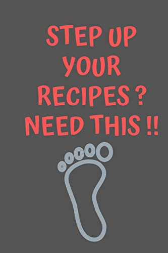 Check Out This Step Up Your RECIPES? Need This: All Purpose  Recipes  6x9 Blank Lined Formated Cook...