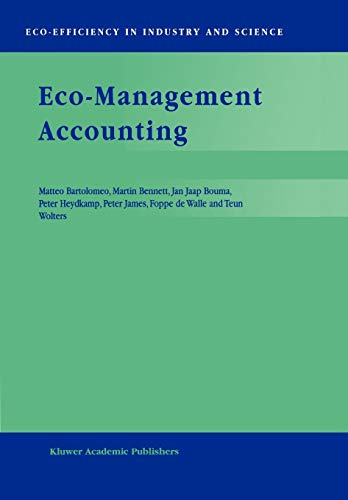 Eco-Management Accounting: Based Upon The Ecomac Research Projects Sponsored By The Eu's Environment And Climate Programme (Dg Xii, Human Dimension Of ... in Industry and Science (3), Band 3)