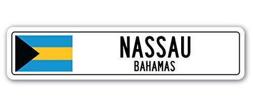 Funny Deko Schilder Nassau, Bahamas Street Schild Flagge Bahama-City Country Road Wand Geschenk Metall Aluminium Zeichen für Garagen, Wohnzimmer