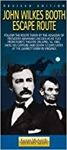 John Wilkes Booth Escape Route: History Map: Follow the Route Taken by the Assassin of President Abraham Lincoln As He Fled from Ford's Theatre On ... 12 Days Later At The Garrett Farm In Virginia