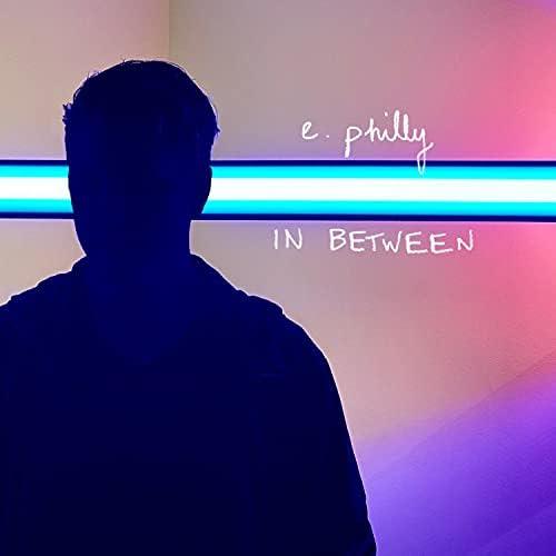 e. philly