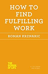 School of Life: How to Find Fulfilling Work