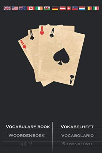 Poker Karten Ässer Herz Pik Kreuz Karo Vokabelheft: Vokabelbuch mit 2 Spalten für Freunde des strategischen Kartenspiels