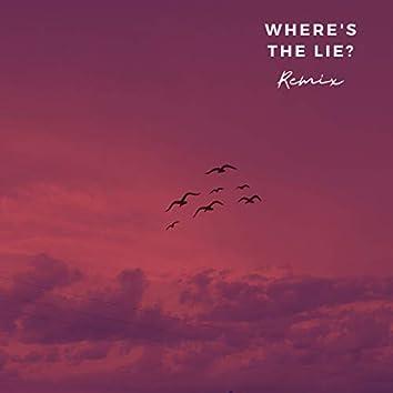Where's the Lie? (Remix)