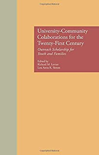 University-Community Collaborations for the Twenty-First Century: Outreach Scholarship for Youth and Families
