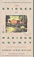 The Bridges of Madison County Publisher: Grand Central Publishing
