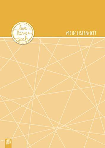 Mein Listenheft für den Schulalltag A4 live – love – teach Edition Sonnengelb: Ein A4–Heft mit 20 doppelseitigen, perforierten Blankolisten – ... Hausaufgaben, Rückmeldungen und vieles mehr