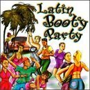 Latin Booty Party by Puente, Proyecto Uno, DJ Laz, Johnny Z., Afro Rican, Danny D. (1998-04-21)
