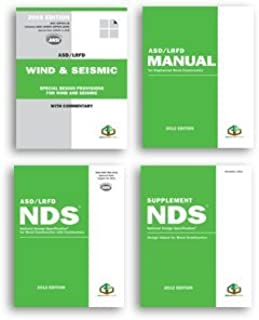 2012 Wood Design Package - including the National Design Specification® for Wood Construction (NDS®) & NDS Supplement: Des...
