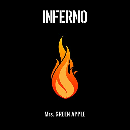 [Single]インフェルノ – Mrs. GREEN APPLE[FLAC + MP3]
