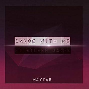 Dance With Me (feat. Eileen Jaime)