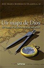 Un mapa de Dios : en busca de las estructuras de salvación (Pozo de Siquem, Band 198)