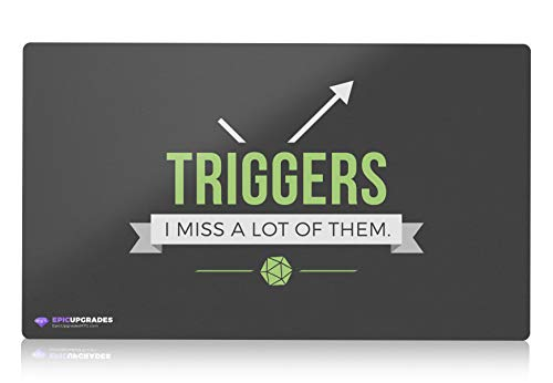 Triggers - I Miss a lot of Them - Magic The Gathering Players Card Playmat