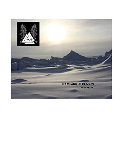 BY MEANS OF REASON: the valknut (English Edition)