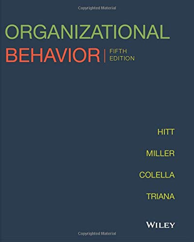 Compare Textbook Prices for Organizational Behavior, Fifth Edition  ISBN 9781119441304 by Hitt, Michael A.