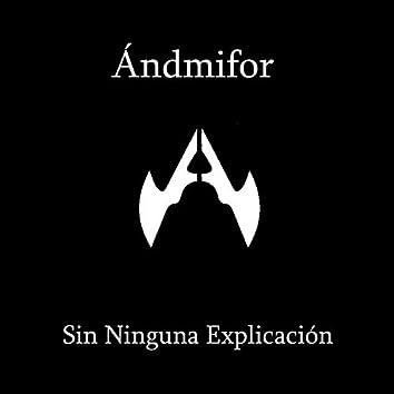 Sin Ninguna Explicación (Version Acústica)