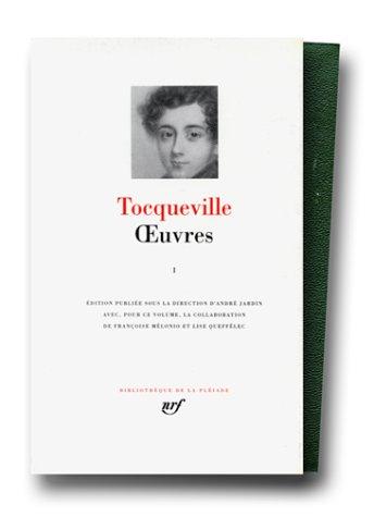 Tocqueville : Oeuvres complètes. Tome 1 (Bibliothèque de la Pléiade, 10921, Band 1)