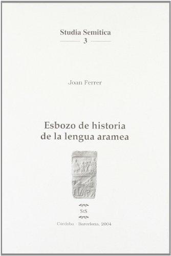 Esbozo de historia de la lengua aramea (Studia semitica. Serie Maior)