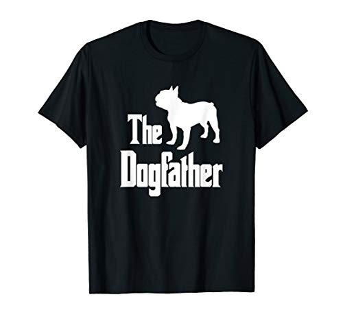 The Dogfather t-shirt, French Bulldog silhouette, funny dog