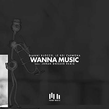 Wanna Music