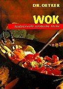Wok: Fantasievolle, asiatische Küche