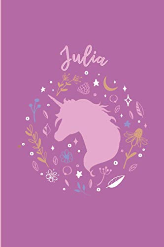 Julia: Personalized Name Journal for Women and Girls called Julia, cute unicorn journal for women and girls, Julia Dairy Notebook gift, unicorn dairy ... girl and women, A5 Journal Notebook for Women