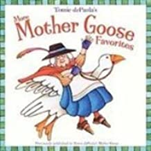 Tomie Depaola's More Mother Goose Favorites