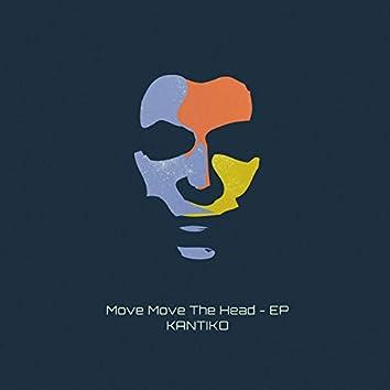 Move Move the Head - EP