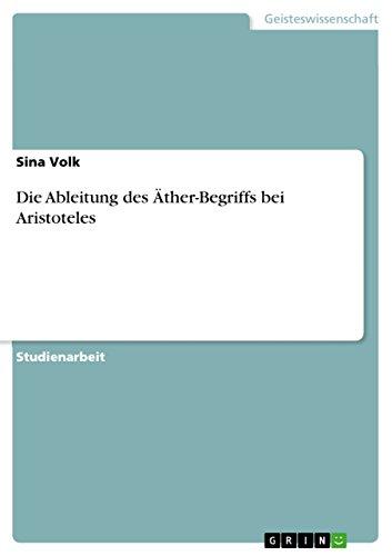 Die Ableitung des Äther-Begriffs bei Aristoteles