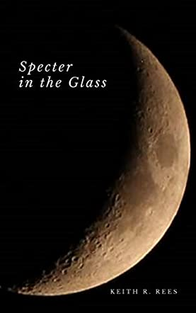 Specter in the Glass