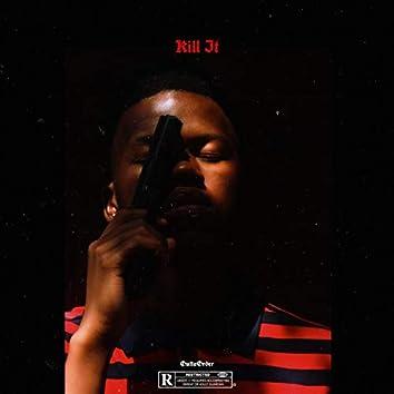 Kill It (feat. Kay Lloyd)