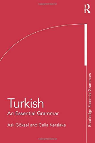 Compare Textbook Prices for Turkish: An Essential Grammar Routledge Essential Grammars 1 Edition ISBN 9780415462693 by Göksel, Asli