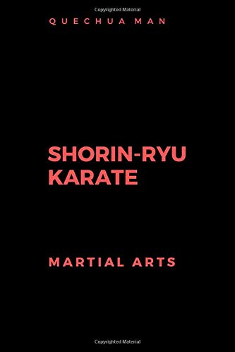 SHORIN-RYU KARATE: Notebook, Journal, Diary (6x9 line 110pages bleed) (MARTIAL ARTS, Band 1)