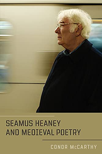 Seamus Heaney and Medieval Poetry